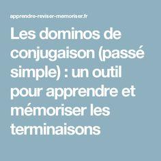 Les dominos de conjugaison (passé simple) : un outil pour apprendre et mémoriser les terminaisons