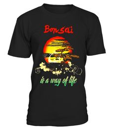 """# Bonsai Is A Way Of Life T Shirt Bonsai Cultural Shirts .  Special Offer, not available in shops      Comes in a variety of styles and colours      Buy yours now before it is too late!      Secured payment via Visa / Mastercard / Amex / PayPal      How to place an order            Choose the model from the drop-down menu      Click on """"Buy it now""""      Choose the size and the quantity      Add your delivery address and bank details      And that's it!      Tags: bonsai tshirt, bonsai tree…"""