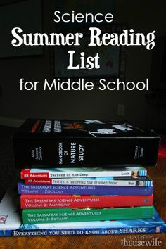 Science Summer Reading List for Middle School at The Happy Housewife