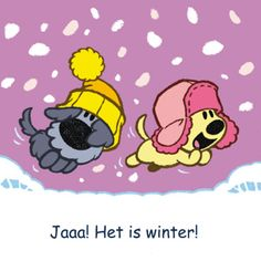 Woezel en Pip vieren de winter. Butterfly Kisses, My Little Girl, Dog Days, Puppy Love, Coloring, Snow, Puppies, Silhouette, Illustrations