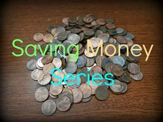 Organizing Life with Less: Saving Money: Part 2