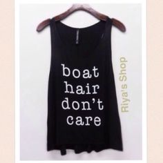 Boat hair don't care tank top Material: 95% rayon, 5% spandex. Made in USA. Available in small, medium and large. Great quality material. Runs true to size, loose comfy fit. Pink Peplum Boutique Tops Tank Tops