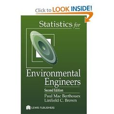 Two crucial questions arise when one is confronted with a brand new downside that includes the collection and evaluation of data. How will the usage of statistics assist solve this problem? Which techniques should be used? Statistics for Environmental Engineers, Second Version helps environmental science and engineering college students reply these questions when the goal is to grasp and design techniques for environmental protection