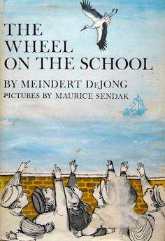 THE WHEEL ON THE SCHOOL by Meindert DeJong