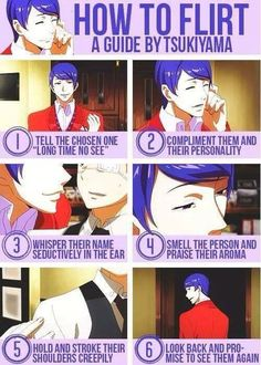 How To Flirt by Tsukiyama Shuu < Pro dating advice here < Take Notes People!