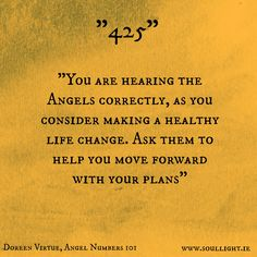 Taken from Doreen Virtue's book - Angel Numbers 101