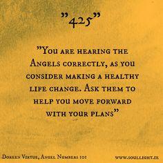 Taken from Doreen Virtue's book - Angel Numbers 101