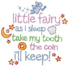 Tooth Fairy Poem - 2 Sizes! | Words and Phrases | Machine Embroidery Designs | SWAKembroidery.com Bunnycup Embroidery
