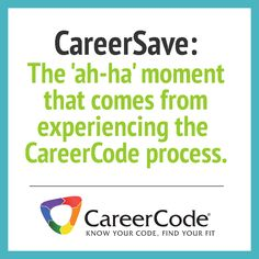 CareerSave: That ah-ha moment that comes from experiencing the CareerCode coaching process
