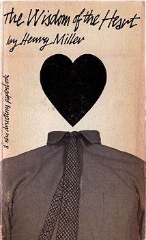 """The Wisdom of the Hearst"" by Henry Miller, 1960. Cover design by Chermayeff & Geismar"