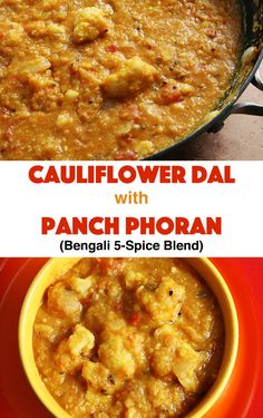 Red lentils and cauliflower are simmered with the Bengali 5-spice blend Panch Phoran in this delicious vegan dal.