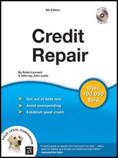 Credit Repair By Robin Leonard The Acclaimed Plain English Solution To Fixing A