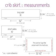 Measurements for making a crib skirt. Need 2 1/2 yds print and 1 1/2 yds muslin for flat top piece.