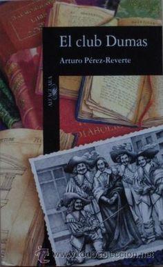 El club Dumas de Arturo Pérez-Reverte