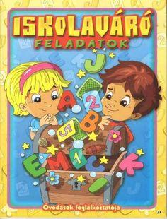 Albumarchívum Prep School, After School, Ice Breakers, Infancy, Home Learning, Math Activities, Worksheets, Kindergarten, Elsa