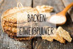 Backen mit Proteinpulver - Rezepte und Informationen