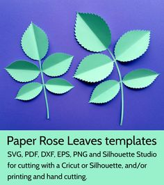 DIY Rose Leaves Template SVG and PDF for paper flowers. #paperflowers #svg