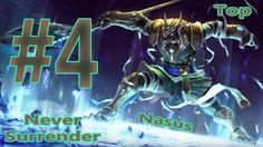 #4 Nasus - Never Surrender