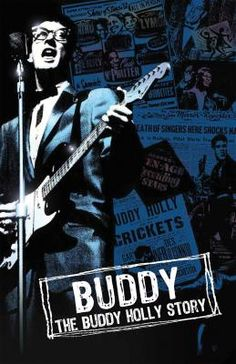 The Buddy Holly Story- I  Love Buddy!  Belong to his Fan Club! :)  Fabulous Play!