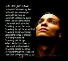 Native American Poem - Calling My Name  #native #poem