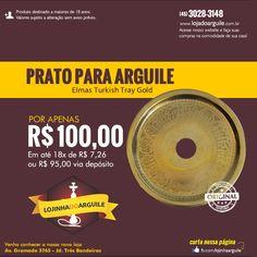 Prato Elmas Turkish Tray Gold POR APENAS R$ 100,00 Em até 18x de R$ 7,26 ou R$ 95,00 via depósito Compre Online: http://www.lojadoarguile.com.br/prato-elmas-turkish-tray-gold