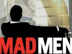 Mad about Mad Men.