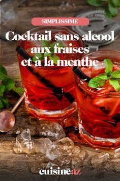 Ce cocktail sans alcool aux fraises et à la menthe est prêt en 10minutes. #recette#cuisine#cocktail#sansalcool #fruit #fraises #menthe #cocktailsansalcool #boisson Cocktails, Shot Glass, Tableware, Mint, Drink, Strawberries, Bartenders, Craft Cocktails, Dinnerware