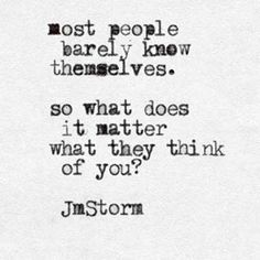 What does it matter #jmstorm #jmstormquotes