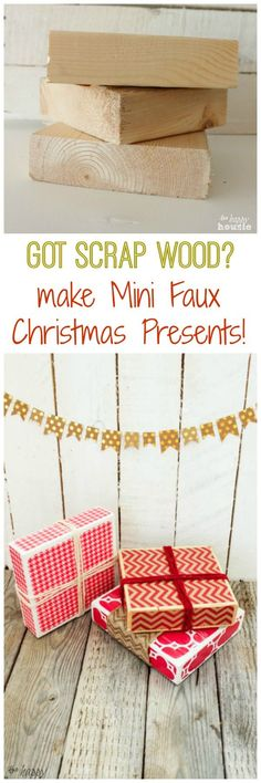 Do you have scrap wood lying around your garage? Turn it into these cute decorative mini faux Christmas presents!! Tutorial at The Happy Housie
