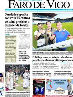 Los Titulares y Portadas de Noticias Destacadas Españolas del 3 de Junio de 2013 del Diario Faro de Vigo ¿Que le parecio esta Portada de este Diario Español?