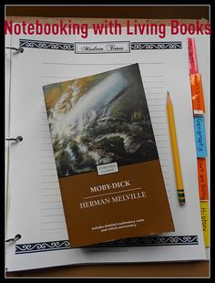 high school notebooking with literature/ living books how to do it well without over analyzing the book
