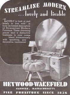 1945 Heywood Wakefield Vanity by American Vintage Home Vintage Advertisements, Vintage Ads, Vintage Decor, Retro Advertising, Furniture Ads, Vintage Furniture, Dream Furniture, Quality Furniture, Mid Century Style