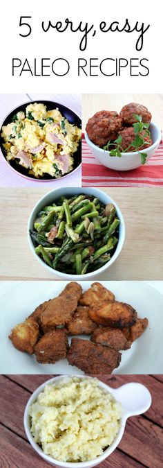 5 simple Paleo recipes! Perfect for college, or beginner cooks!