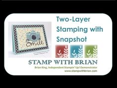New Video: Two-Layer Stamping with Snapshot | STAMP WITH BRIAN