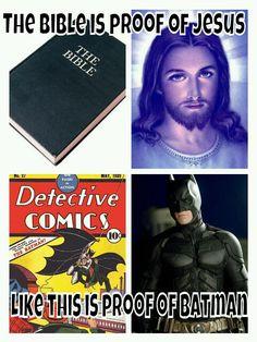 I believe!... in Batman!