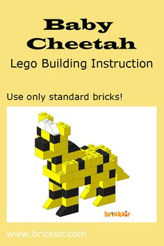 Build a Baby Cheetah with Bricksir step-by-step lego building instructions. Only using standard bricks! Available in iPhone and iPad. Free download at appsto.re/us/WRyX6.i #bricksir #lego #kidsactivities #homeschool www.bricksir.com