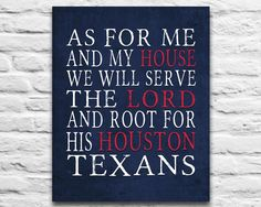 """Houston Texans football inspired Personalized Customized Art Print- """"As for Me"""" Parody- Unframed Print"""