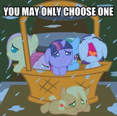 You may only choose one (Comment!!!)<--OHHH! pinkey pie, she looks so sad! or rainbow.