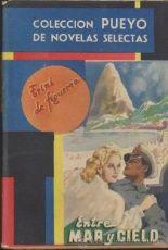 Colección Pueyo nº 290. Entre mar y cielo por Trini de Figueroa. Pueyo 1949.