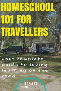 Homeschooling 101 for travellers-your complete guide to loving learning on the road in Australia.