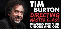 Tim Burton is one of the most talented film directors, film producers, artists and writers who live on this planet. His directing techniques are revealed... #FilmmakingTipsandIdeas