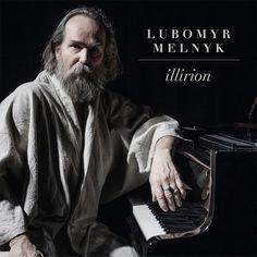 ALBUM. Lubomyr Melnyk – Illirion