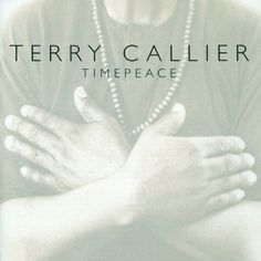 Terry Callier - wonderful, smooth, silky voice.
