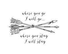 - Where you go I will go...Where you stay I will stay... - Inspirational quote for around the home or in a little boy's bedroom - Available in 5x7in print sizes - Printed on high quality archival matt