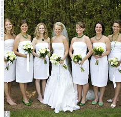 White bridesmaid dresses - probably not.
