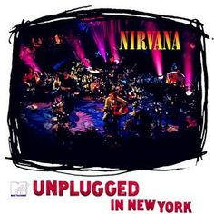 "#28. Nirvana - ""MTV Unplugged in New York"""
