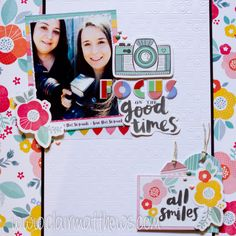 amy tangerine - oh happy life - focus on the good times - scrapbook / pocket page layout. www.clairmatthews.com