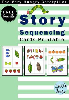 The Very Hungry Caterpillar Theme: Free Story Sequencing Cards Printab | Little Dots Education | Preschool Printables and Activities