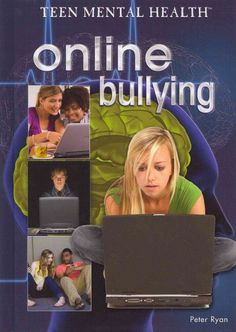 Online Bullying- Sometimes I feel technology is the ruins for our children.  Really have to be on top of what they are doing.