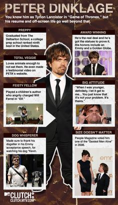 The man who is Tyrion Lannister. I didn't know where to put this, but I love his acting!